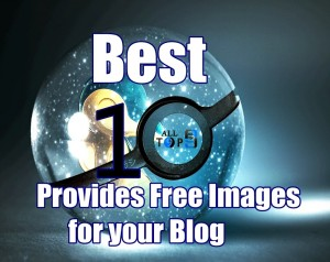 10 best sites Which Provides  Free Images for your Blog alltechbuzz.net