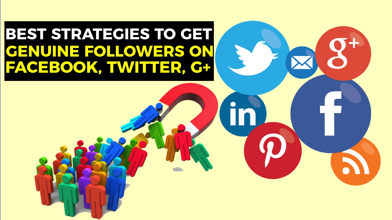 best-strategies-to-get-huge-number-genuine-followers-on-facebook-twitter-twitter-profiles