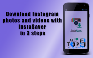 Download Instagram photos and videos with InstaSaver in 3 steps