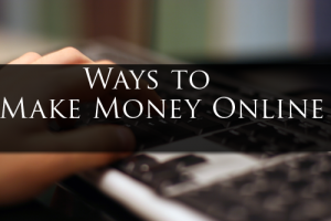 Top 10: Ways to make money online Best Genuine Internet Jobs