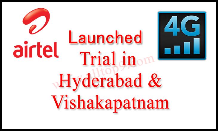 airtel 4g launch in hyderabad and vizag (visakapatnam)