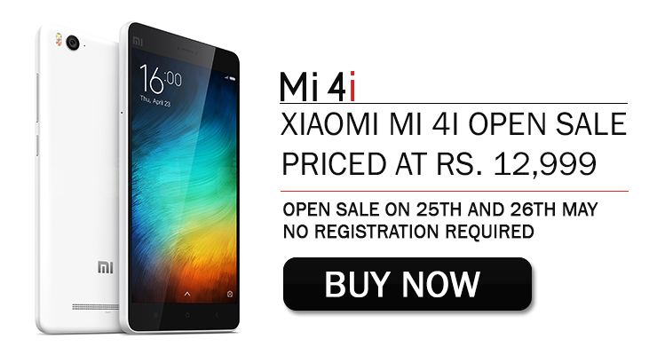 xiaomi mi 4i open sale at may 25 and 26 2015