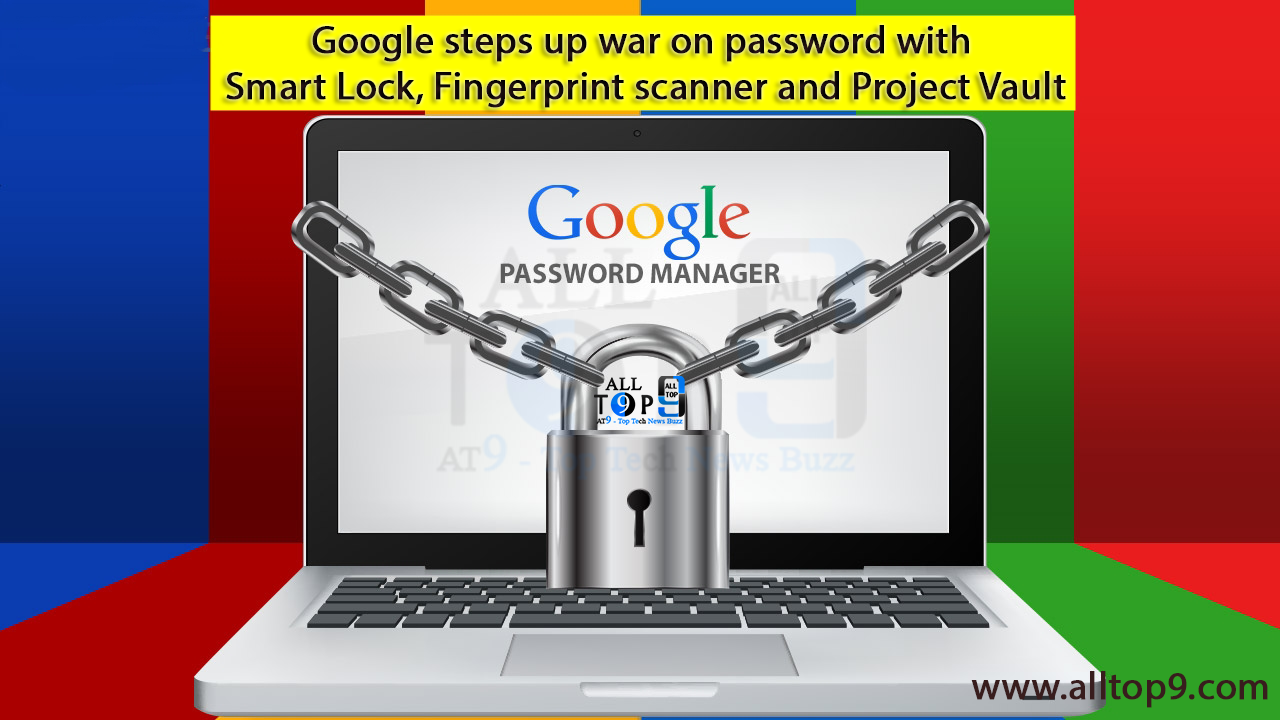 google-launches-password-manager-smart-lock-project-vault-for-protecting-passwords