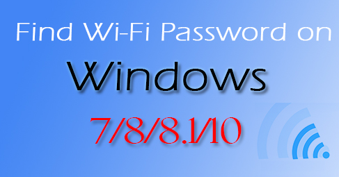 find-wifi-password-on-windows-7-8-8