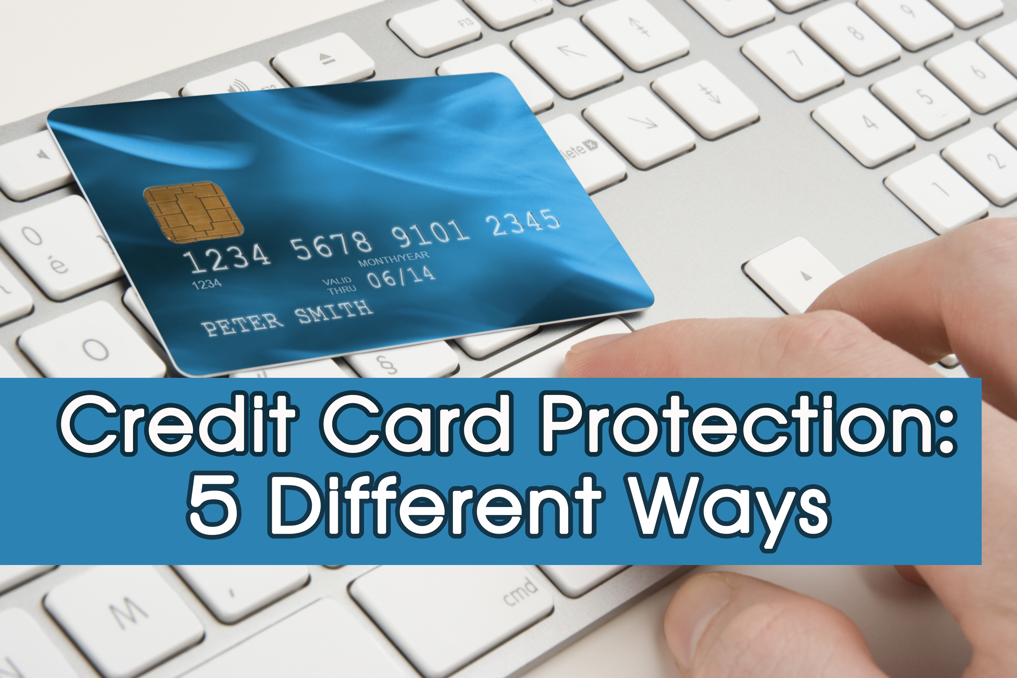 Credit-Card-Protection-5-different-ways
