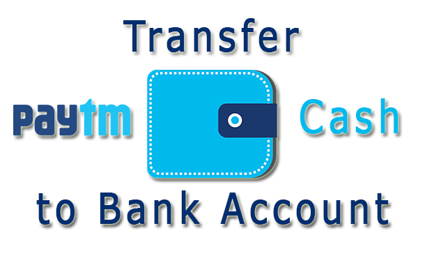 Transfer Paytm Wallet Cash To Bank Account