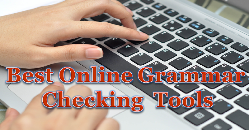 10 Best Online Gramamar Checking tools
