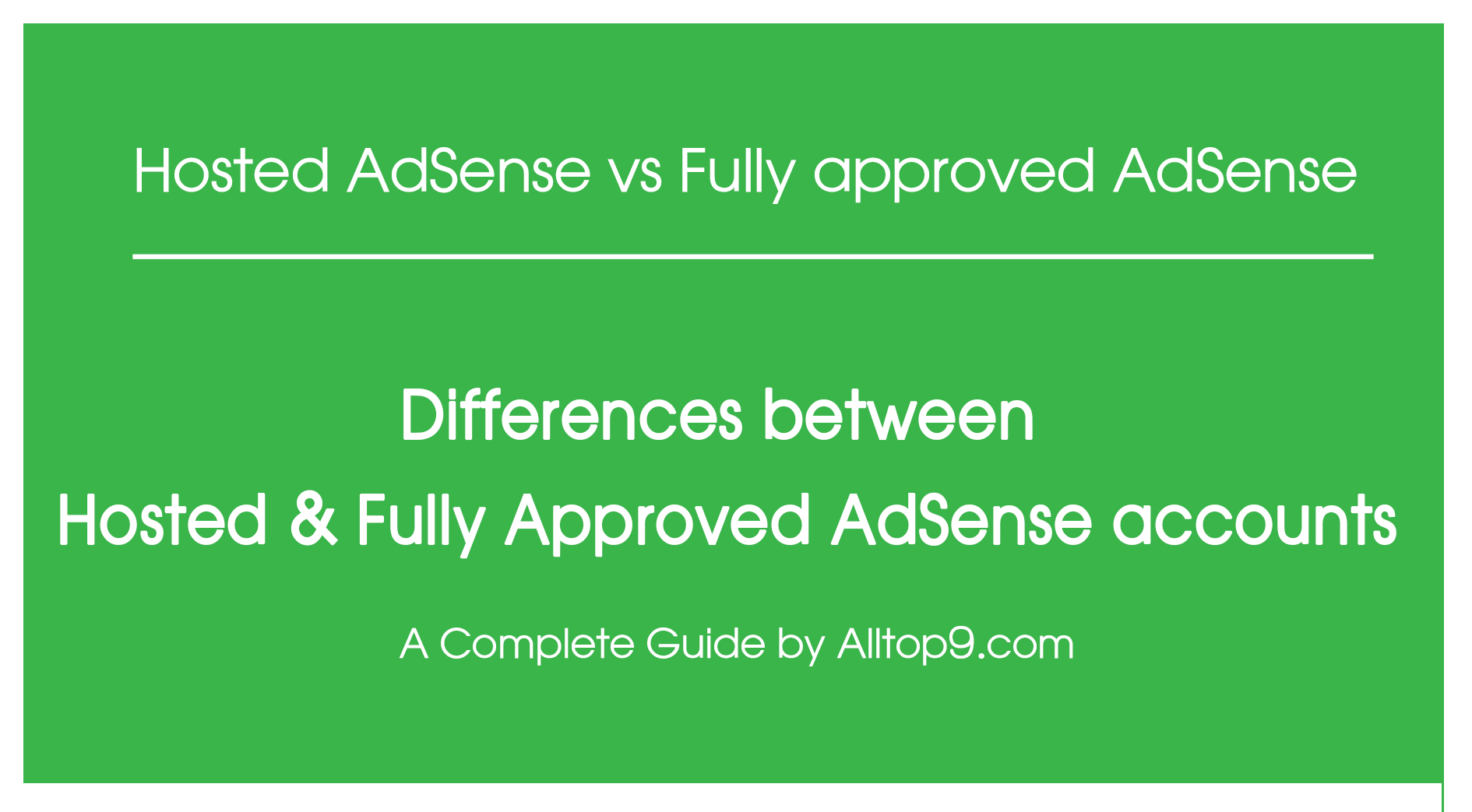 differences-between-hosted-non-hosted-fully-approved-adsense-account