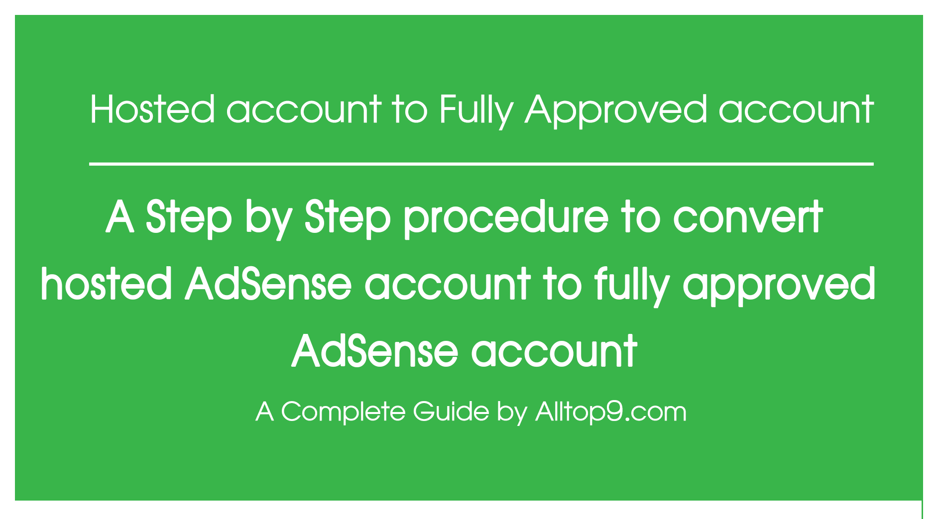 step-by-step-procedure-to-convert-hosted-adsense-account-to-fully-approved-adsense-account