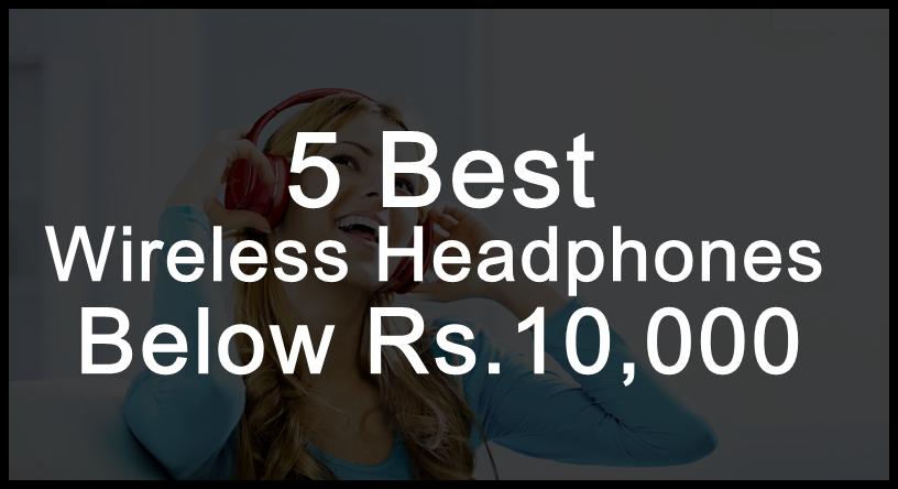 wireless-headphones-below-10000-india