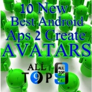 10 Best New *Android Apps To Create Free Avatars