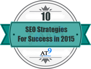 10 SEO Strategies For Success in 2015