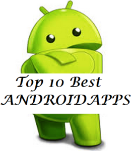 Top 10 popular Android Apps you can download from Google play