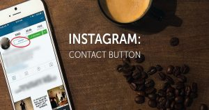 How To Add 'Contact Button' To Your Instagram Account