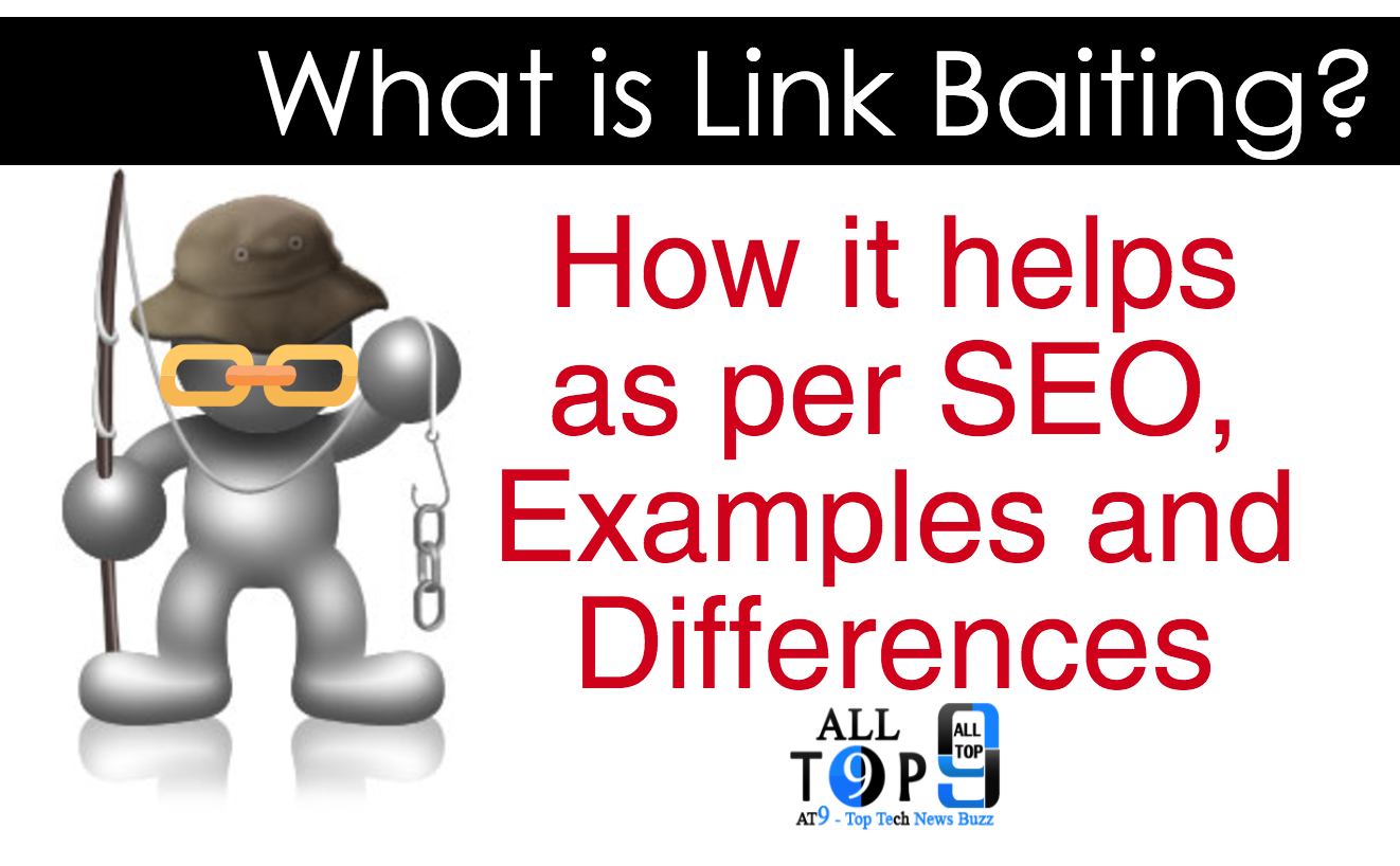 what-is-link-baiting- SEO-use-examples-differences-alltop9-megapost
