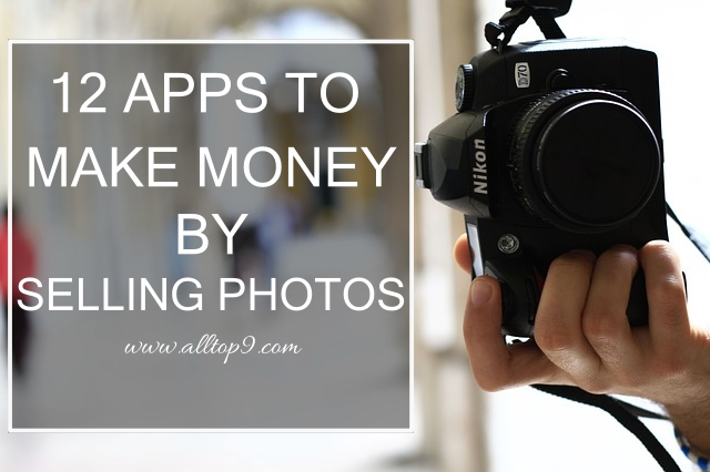 12-apps-to-earn-money-by-selling-photos-online-with-photography
