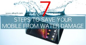 Seven steps to save your Mobile Phone from Water Damage