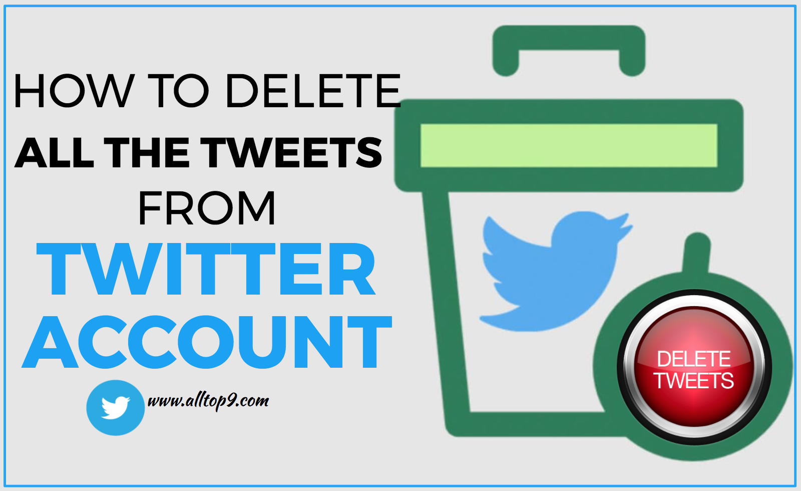 three-tools-to-delete-all-tweets-from-our-twitter-profile