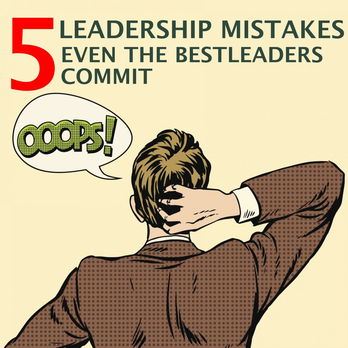 5-leadership-mistakes-1140x1140