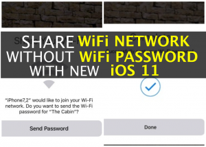Share WiFi Network with Friends Without Sharing A Password with iOS 11