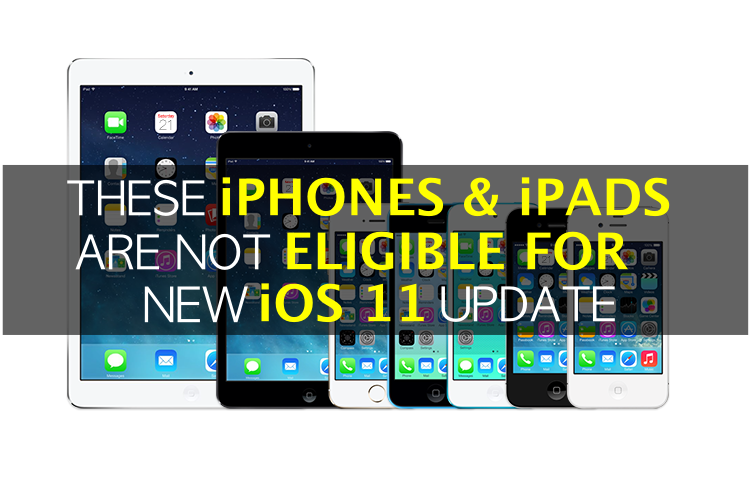 these-iphone-ipad-devices-are-not-compatible-with-ios-11