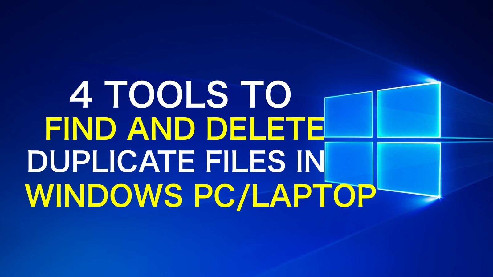 find-delete-duplicate-files-photos-doccuments-in-windows-pc-laptop