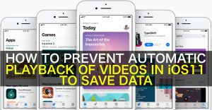 How to Prevent Automatic Videos Playback in the iOS 11 App Store to Save Data