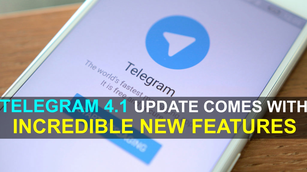 telegram-4-1-update-comes-with-incredible-new-features-1024x576