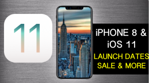 iPhone 8, iOS 11 Launch, Sale Key Dates Official Announcement