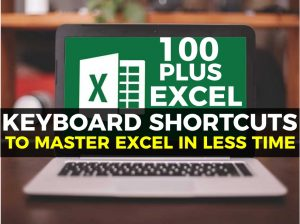 More than 100 Excel Keyboard Shortcuts you Sure Do Not Know