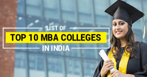 Top 10 MBA Colleges In India 2017 Rankings