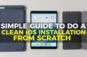 How to Do a Clean Installation of iOS and When you Should Do It