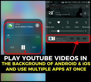 How to Play YouTube Videos in the Background on Android and iPhone