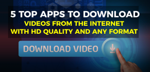 5 Apps to Download Videos from the Internet with HD Quality