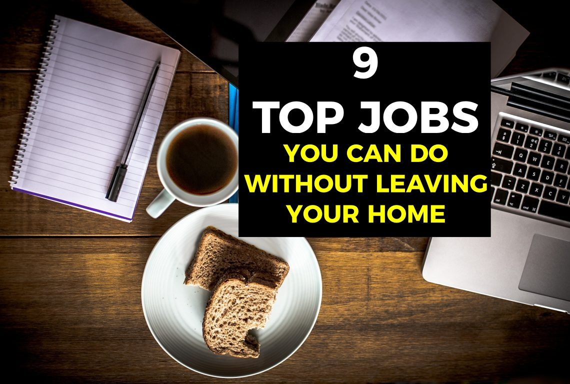 9-top-jobs-you-can-do-without-leaving-your-home