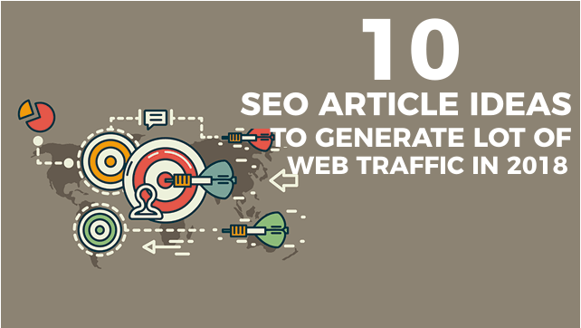seo-article-ideas-to-generate-web-traffic-in-2018
