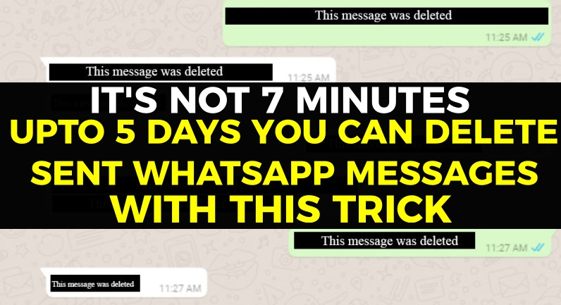 trick-to-delete-sent-whatsapp-messages-up-to-5-days-that-is-after-7-minutes-time