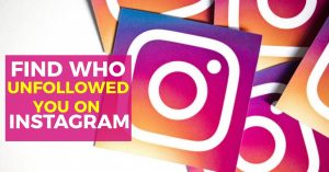 How to Find Who Has Stopped Following You on Instagram