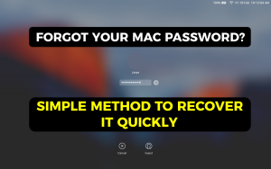 Forgot your Mac Password? Here's How you Can Recover it Quickly