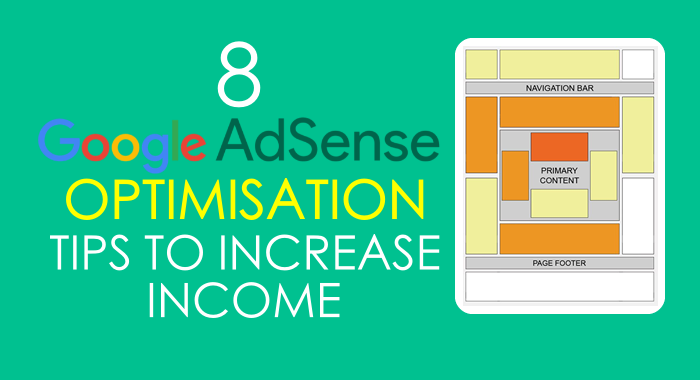 8-google-adsense-optimisation-tips-to-increase-income