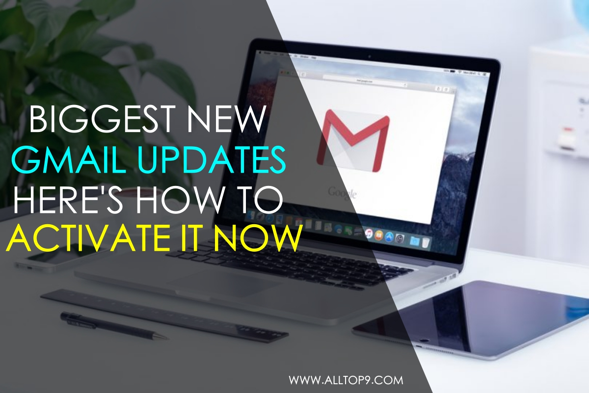 biggest-gmail-updates-and-activate-it-now