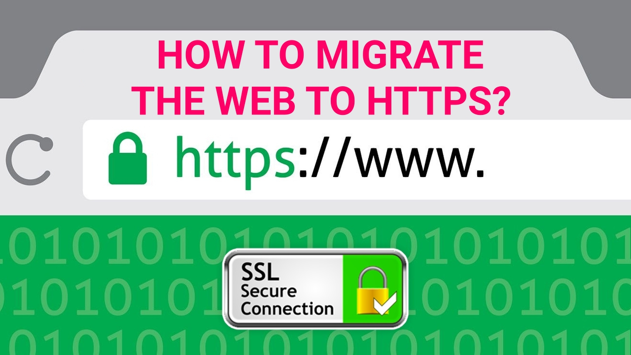 how-to-migrate-the-web-to-https