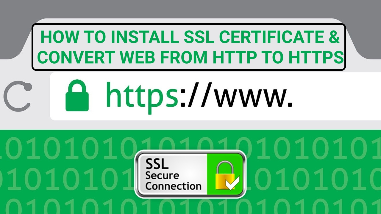install-ssl-certificate-free-convert-website-from-http-to-https-guide