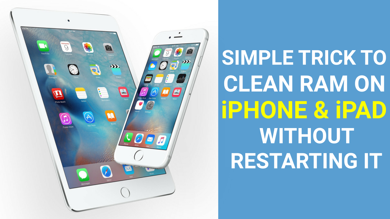 simple-method-to-clear-ram-on-iphone-ipad-without-restarting-device-work-faster-than-before