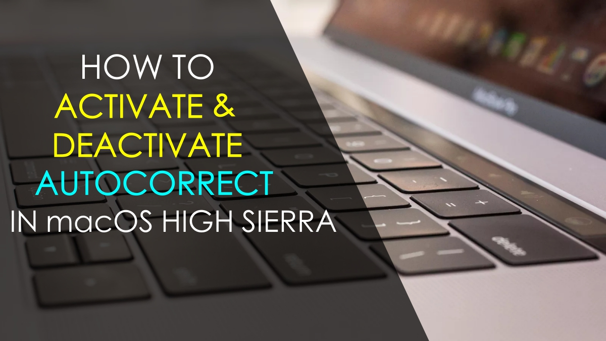 activate-deactivate-autocorrect-in-macos-high-sierra