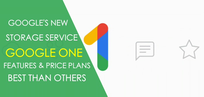 googles-new-cloud-storage-service-google-one-storage-service-plans-features
