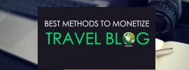 best-methods-to-monetize-travel-blog