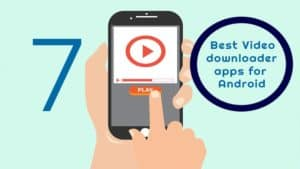 best-video-downloader-apps-for-android