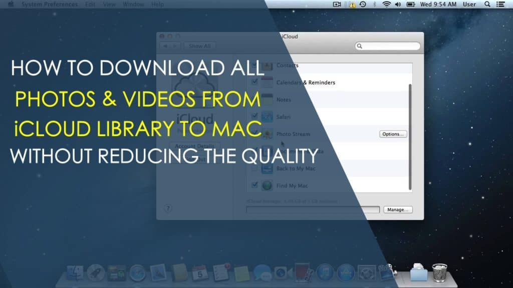 download-photos-videos-from-icloud-library-to-mac-without-reducing-the-quality