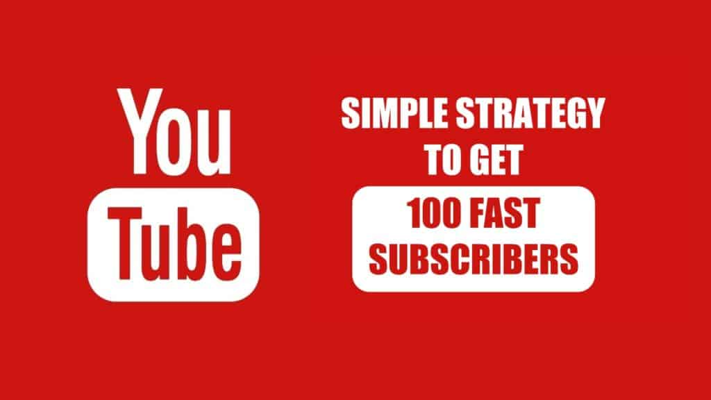 simple-strategy-to-get-100-fast-followers-on-youtube-channel